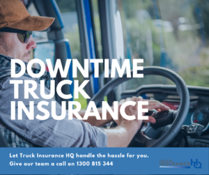 The Benefits of Downtime Truck Insurance