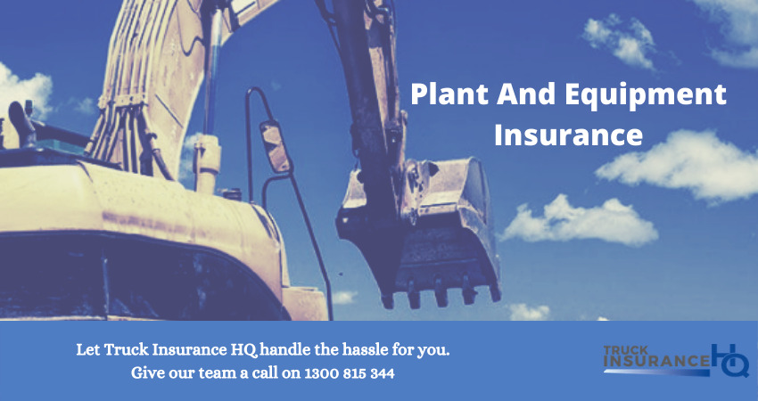 Everything About Plant And Equipment Insurance