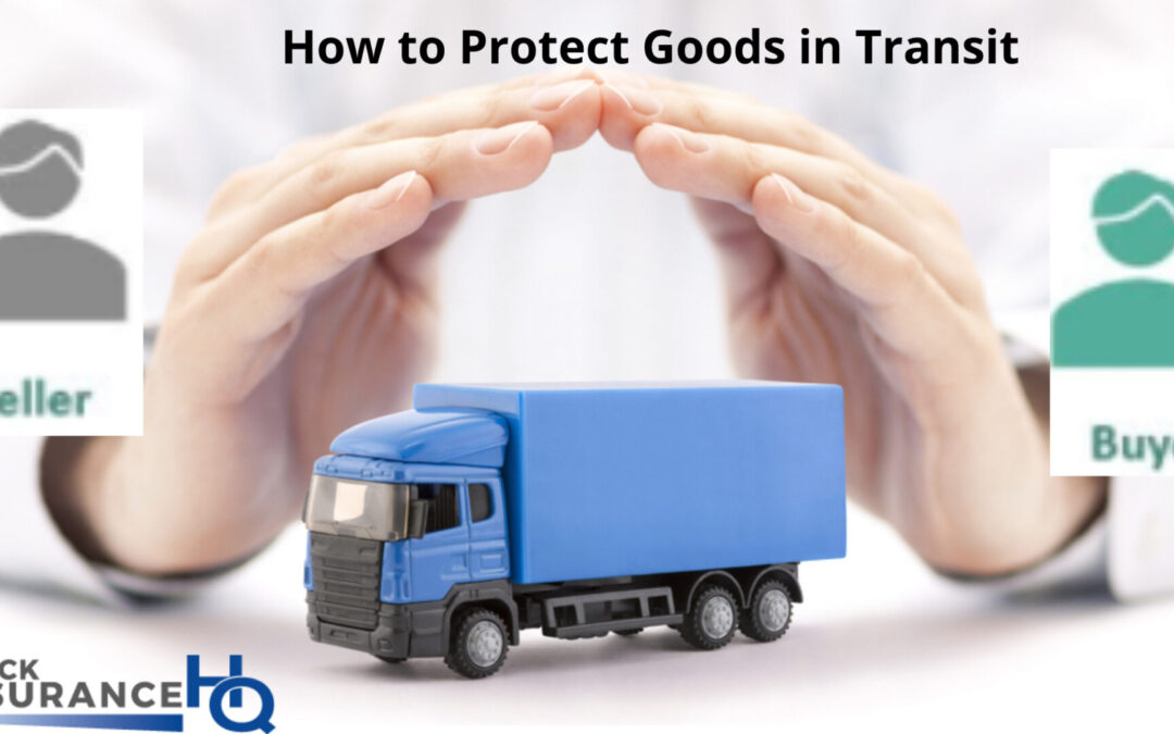 How to Protect Your Goods in Transit